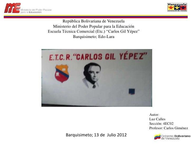 Escuela Tecnica Comercial Carlos Gil Yepez