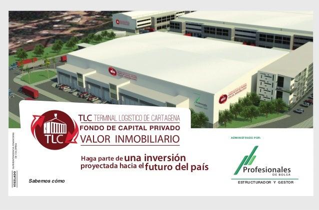 ADMINISTRADO POR:               Haga parte de una   inversión               proyectada hacia el futuro del paísSabemos cóm...