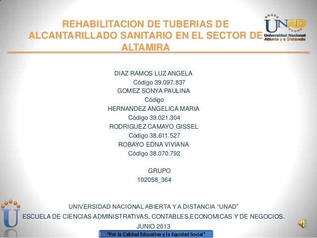 """""""Por la Calidad Educativa y la Equidad Social""""REHABILITACION DE TUBERIAS DEALCANTARILLADO SANITARIO EN EL SECTOR DEALTAMIR..."""