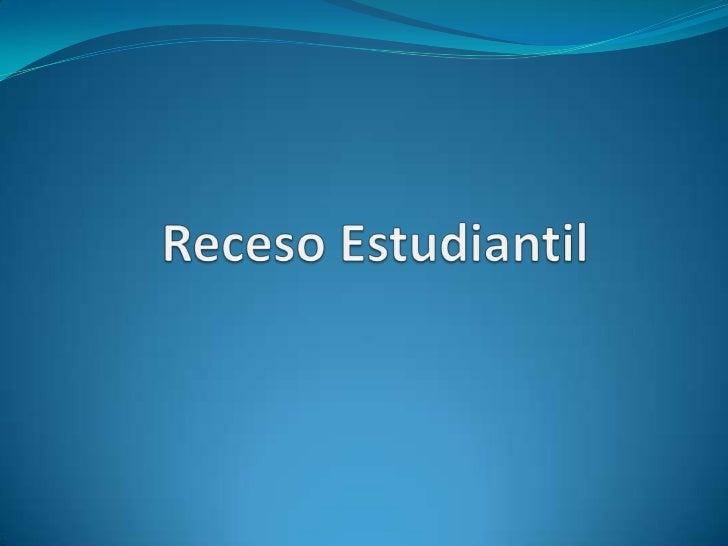 Receso Estudiantil<br />