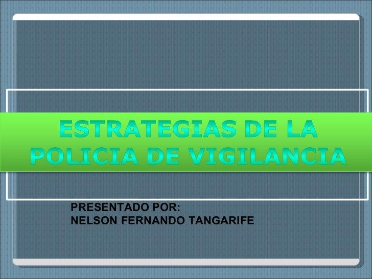 Diapositivas vigilancia  nelson fernando tangarife actividad 3 unidad