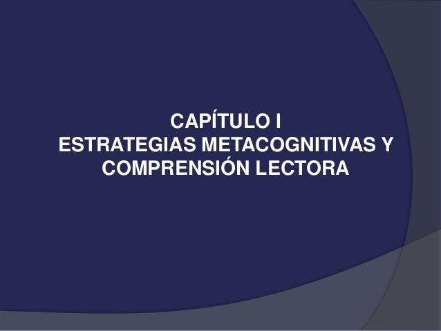 ESTRATEGIAS METACOGNITIVAS PARA LA COMPRENSION LECTORA