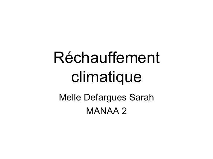 Réchauffement climatique Melle Defargues Sarah MANAA 2