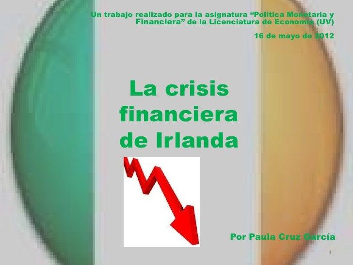 """Un trabajo realizado para la asignatura """"Política Monetaria y           Financiera"""" de la Licenciatura de Economía (UV)   ..."""