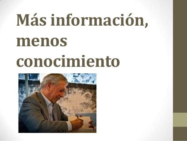 Más información, menos conocimiento