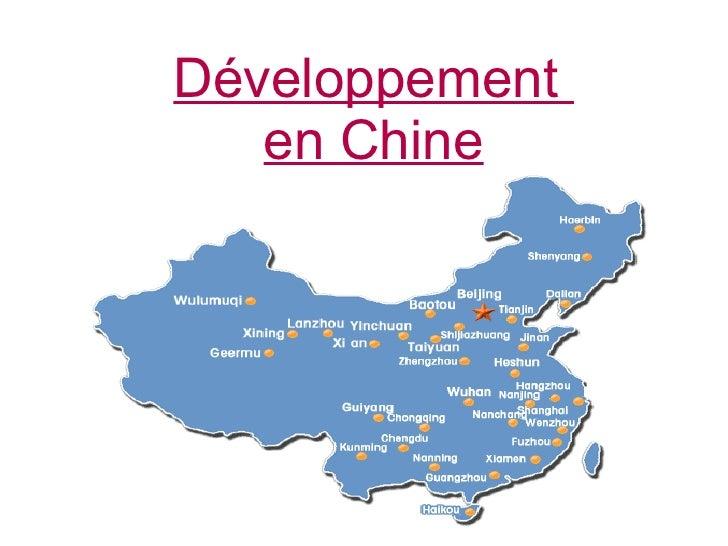 Développement  en Chine