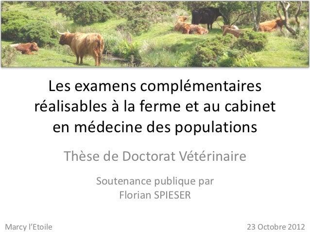 Les examens complémentaires        réalisables à la ferme et au cabinet           en médecine des populations             ...
