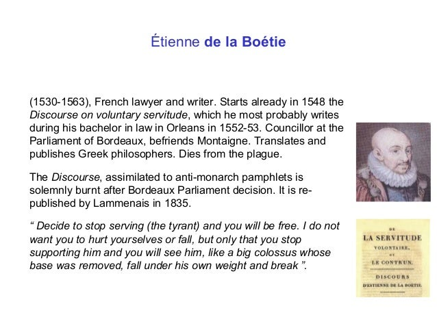 Do you agree with the three points by Etienne de La Boetie?