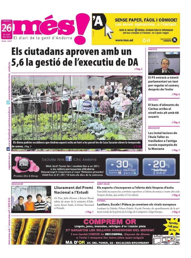 DIMARTS26 DE JUNY DEL 2012NÚM. 1677                                           Els ciutadans aproven amb un                ...