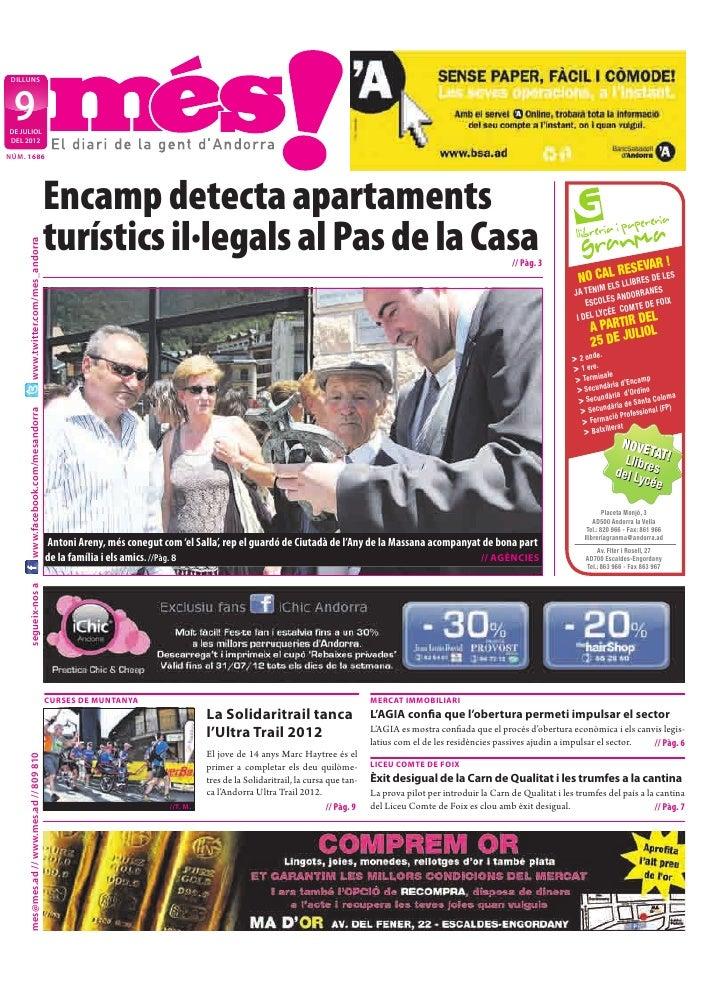 DILLUNS 9DE JULIOLDEL 2012NÚM. 1686                                           Encamp detecta apartaments                  ...