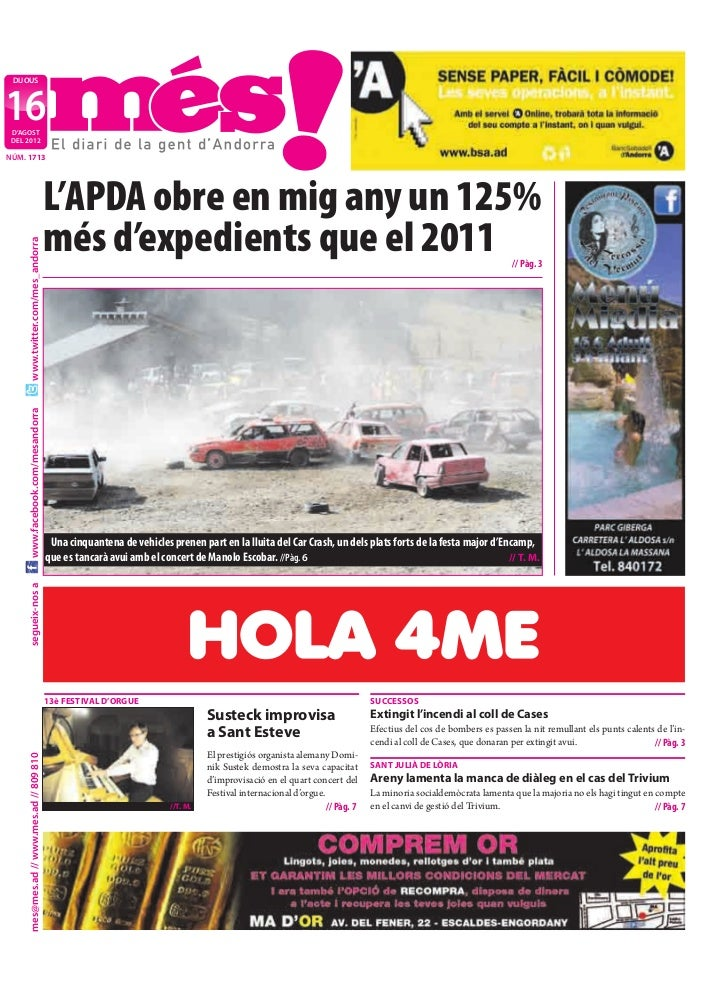 DIJOUS16 D'AGOST DEL 2012NÚM. 1713                                           L'APDA obre en mig any un 125%               ...