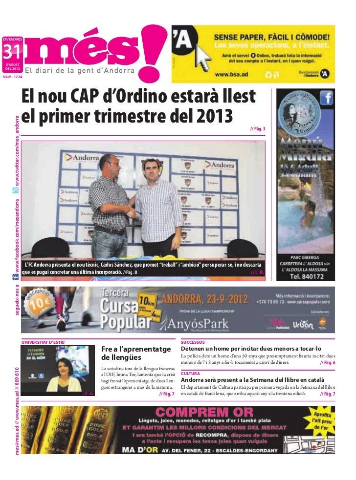 DIVENDRES31 D'AGOST DEL 2012NÚM. 1724                                           El nou CAP d'Ordino estarà llest          ...