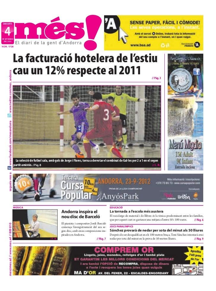 DIMARTS  4DE SETEMBRE  DEL 2012NÚM. 1726                                            La facturació hotelera de l'estiu     ...
