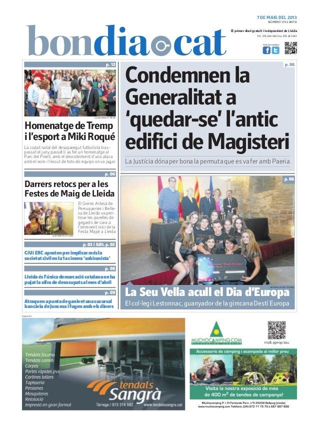 Tel.: 973 260 065 Fax: 973 261 067El primer diari gratuït i independent de LleidaVisita'ns també a:7 DE MAIG DEL 2013Homen...