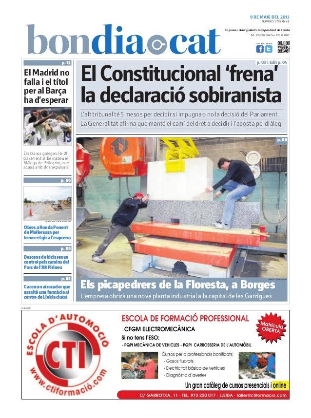 Tel.: 973 260 065 Fax: 973 261 067El primer diari gratuït i independent de LleidaVisita'ns també a:9 DE MAIG DEL 2013ElCon...