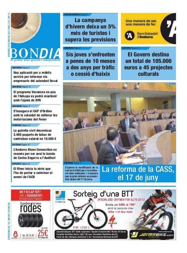 www.bondia.ad/tel.808888/fax828888divendres,24demaigdel2013/núm.2.315/any10Els teus trasters a AndorraPertemporadawww.guar...