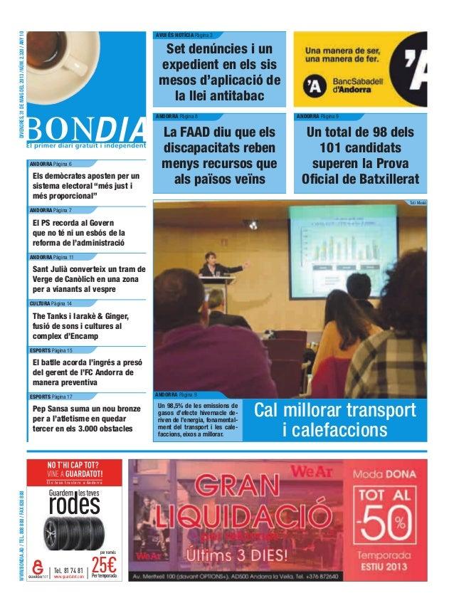 www.bondia.ad/tel.808888/fax828888divendres,31demaigdel2013/núm.2.320/any10Els teus trasters a AndorraPertemporadawww.guar...