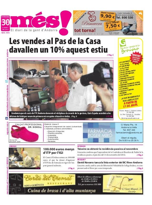 segueix-nosames@mes.ad//www.mes.ad//809810www.facebook.com/mesandorrawww.twitter.com/mes_andorra DIVENDRES D'AGOST DEL 201...