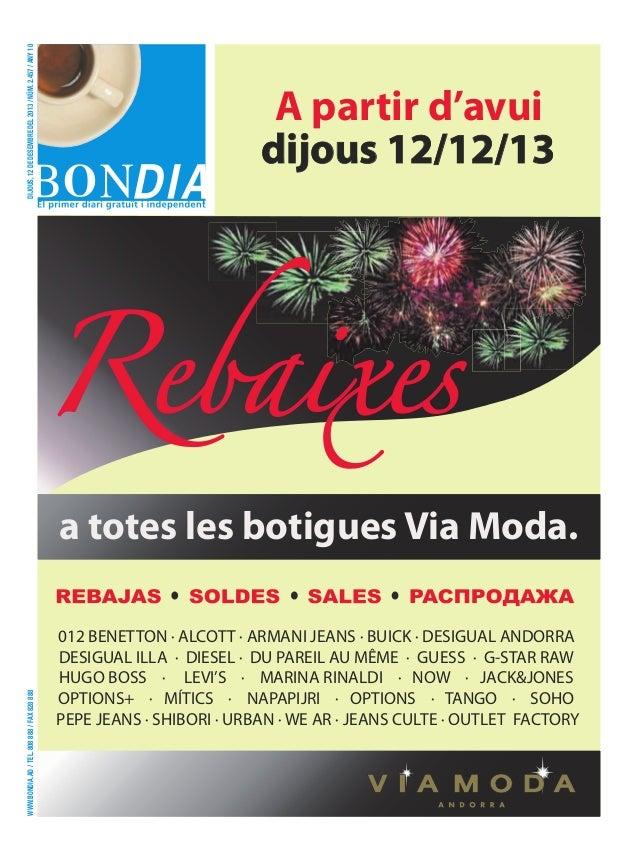 dijous, 12 de desembre del 2013 / núm. 2.457 / any 10  A partir d'avui dijous 12/12/13  www.bondia.ad / tel. 808 888 / fax...