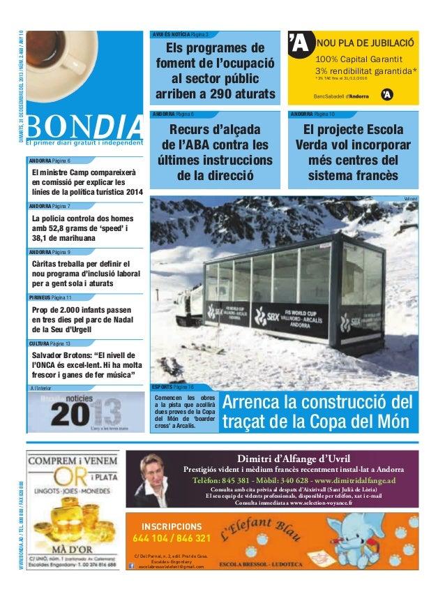 dimarts, 31 de desembre del 2013 / núm. 2.468 / any 10  avUi és notíCia Pàgina 3  els programes de foment de l'ocupació al...