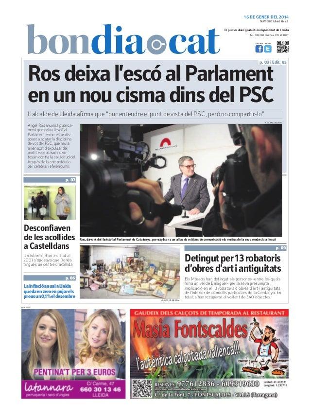 16 DE GENER DEL 2014 NÚMERO 1.846 ANY 8  El primer diari gratuït i independent de Lleida Tel.: 973 260 065 Fax: 973 261 06...