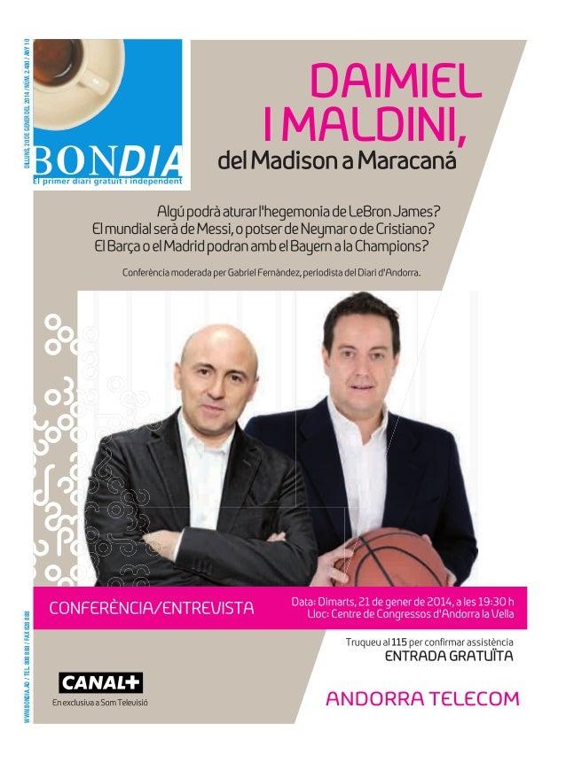 www.bondia.ad / tel. 808 888 / fax 828 888 dilluns, 20 de gener del 2014 / núm. 2.480 / any 10