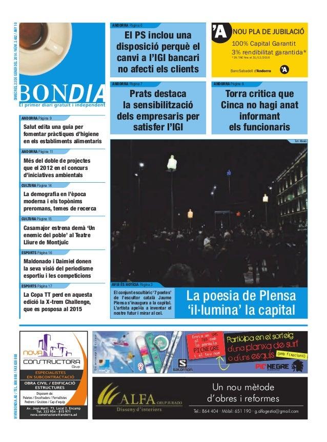 dimecres, 22 de gener del 2014 / núm. 2.482 / any 10  AndorrA Pàgina 6  NOU PLA DE JUBILACIÓ  el ps inclou una disposició ...