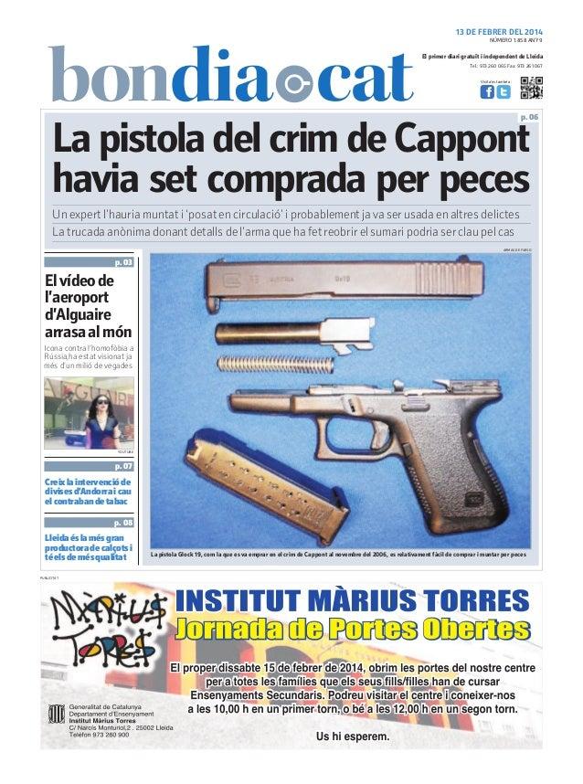 13 DE FEBRER DEL 2014 NÚMERO 1.858 ANY 9  El primer diari gratuït i independent de Lleida Tel.: 973 260 065 Fax: 973 261 0...