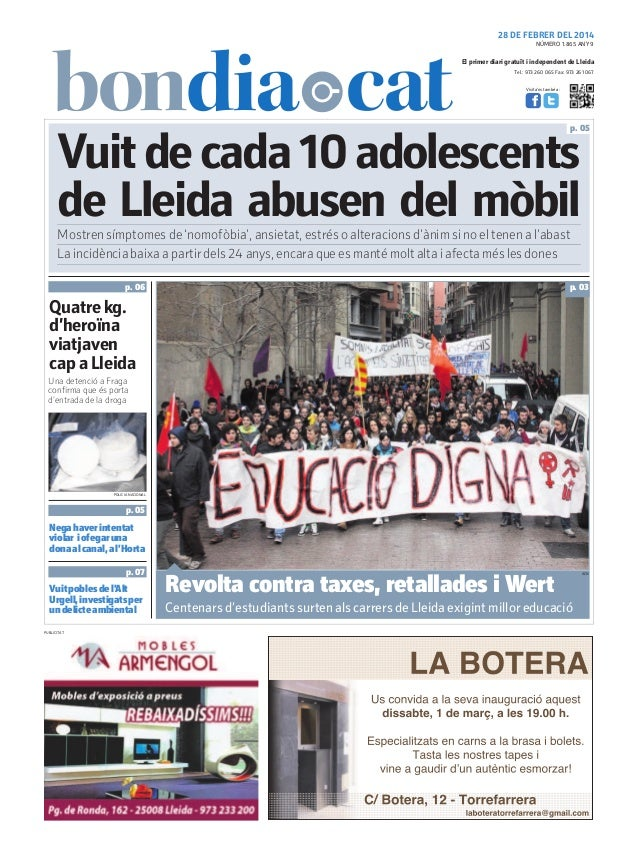 28 DE FEBRER DEL 2014 NÚMERO 1.865 ANY 9  El primer diari gratuït i independent de Lleida Tel.: 973 260 065 Fax: 973 261 0...
