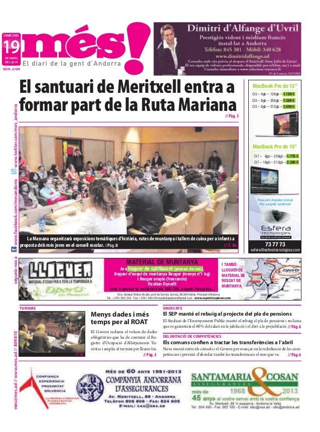 segueix-nosames@mes.ad//www.mes.ad//809810www.facebook.com/mesandorrawww.twitter.com/mes_andorra DIMECRES DE MARÇ DEL 2014...