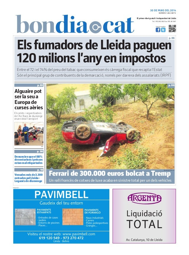 Tel.: 973 260 065 Fax: 973 261 067 El primer diari gratuït i independent de Lleida Visita'ns també a: 30 DE MAIG DEL 2014 ...