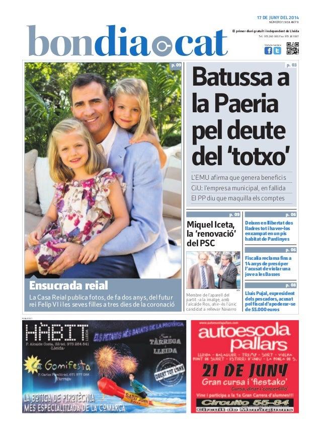 Tel.: 973 260 065 Fax: 973 261 067 El primer diari gratuït i independent de Lleida Visita'ns també a: 17 DE JUNY DEL 2014 ...