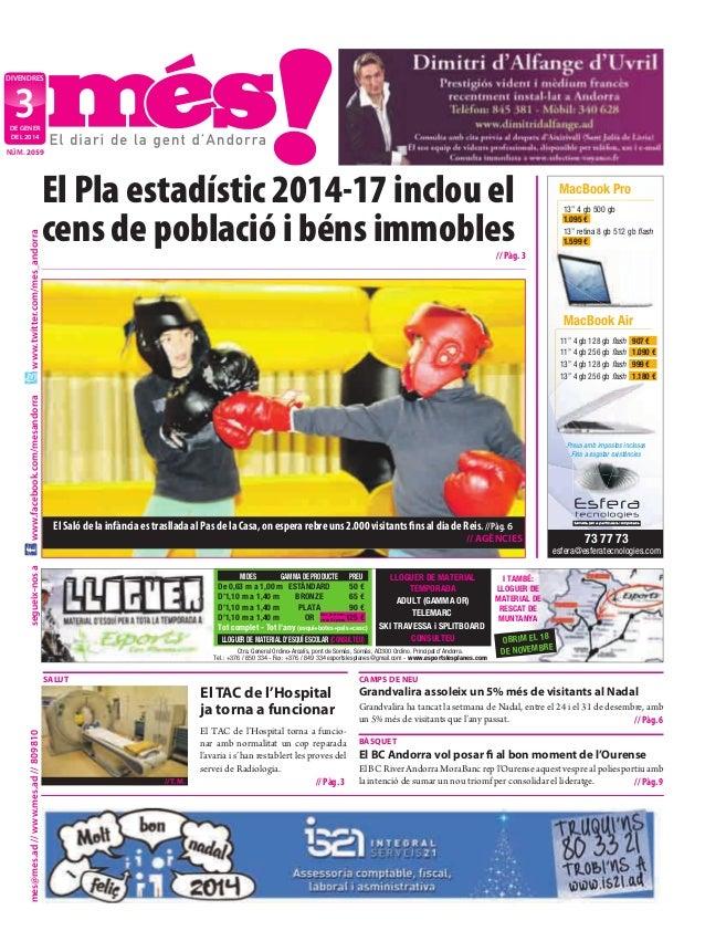 divendres  3  de gener deL 2014  www.facebook.com/mesandorra  www.twitter.com/mes_andorra  nÚm. 2059  El Pla estadístic 20...