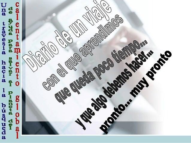 Buenos Aires, 20 de septiem bre del 2010 Querido diario: Estoy m uy feliz, con m is am igos de la escuela, nos irem os de ...
