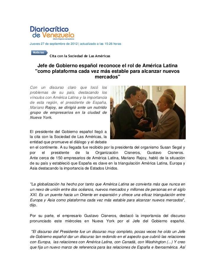 Jueves 27 de septiembre de 2012 | actualizado a las 15:26 horas             Cita con la Sociedad de Las Américas    Jefe d...