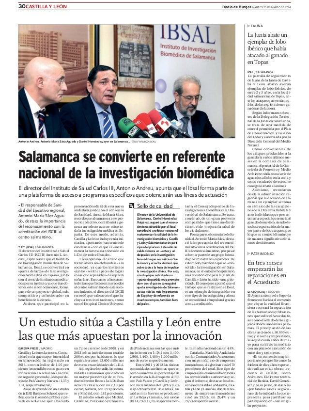 30CASTILLA Y LEÓN Diario de Burgos MARTES 25 DE MARZO DE 2014 Antonio Andreu, Antonio Maria Sáez Aguado y Daniel Hernández...