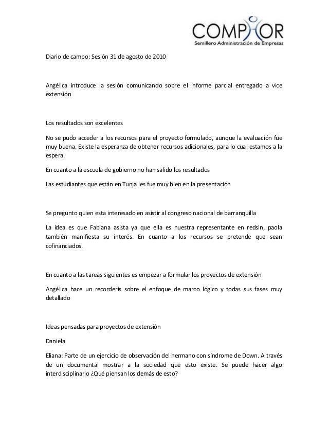 Diario de campo: Sesión 31 de agosto de 2010 Angélica introduce la sesión comunicando sobre el informe parcial entregado a...