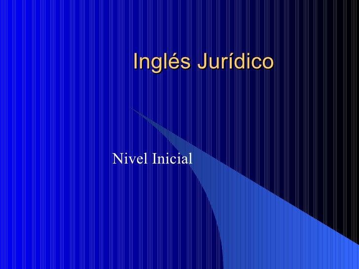 Inglés Jurídico Nivel Inicial