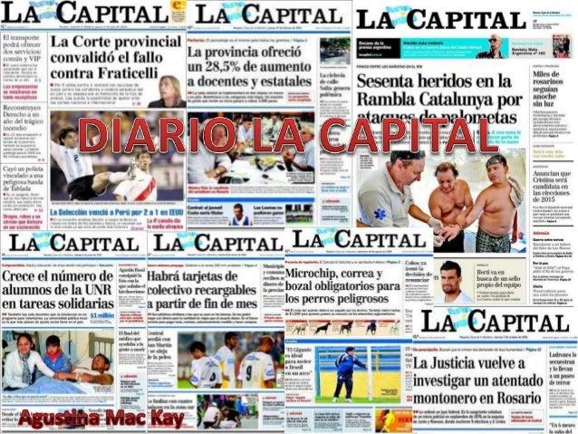 Diario La Capital • Es el diario rosarino por excelencia y también el decano de la prensa argentina. DIEGO ALFARO Y MANUEL...