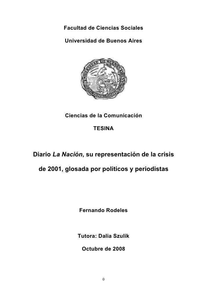 Diario La NacióN, Su RepresentacióN De La Crisis De 2001, Glosada Por PolíTicos Y Periodistas