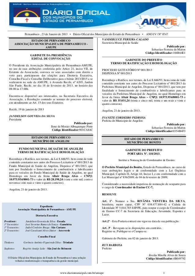 Pernambuco , 23 de Janeiro de 2013 • Diário Oficial dos Municípios do Estado de Pernambuco • ANO IV | Nº 0747             ...