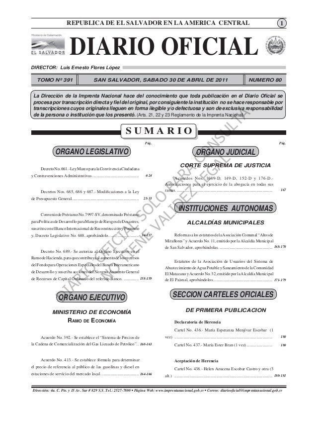 REPUBLICA DE EL SALVADOR EN 30 de Abril CENTRAL DIARIO OFICIAL.- San Salvador, LA AMERICA de 2011.  11  DIARIO OFICIAL DIR...