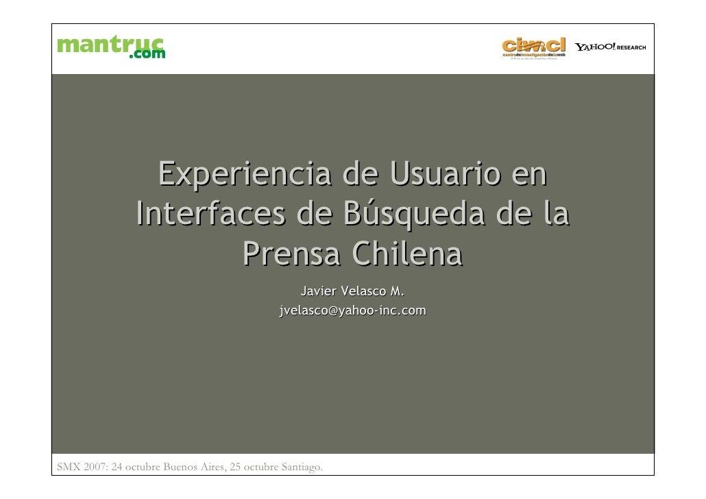 Experiencia de Usuario en                 Interfaces de Búsqueda de la                        Prensa Chilena              ...