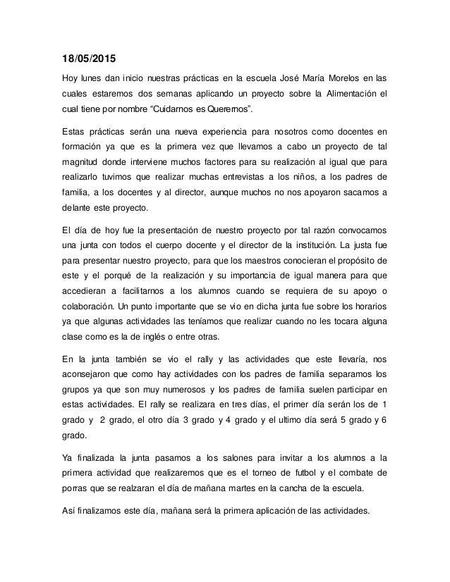 18/05/2015 Hoy lunes dan inicio nuestras prácticas en la escuela José María Morelos en las cuales estaremos dos semanas ap...