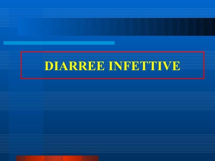 DIARREE INFETTIVE