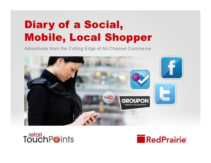 Diary of a Social, Mobile Shopper Slide Deck