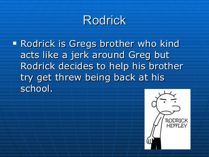 Diary of a wimpy kid rodrick rules book report