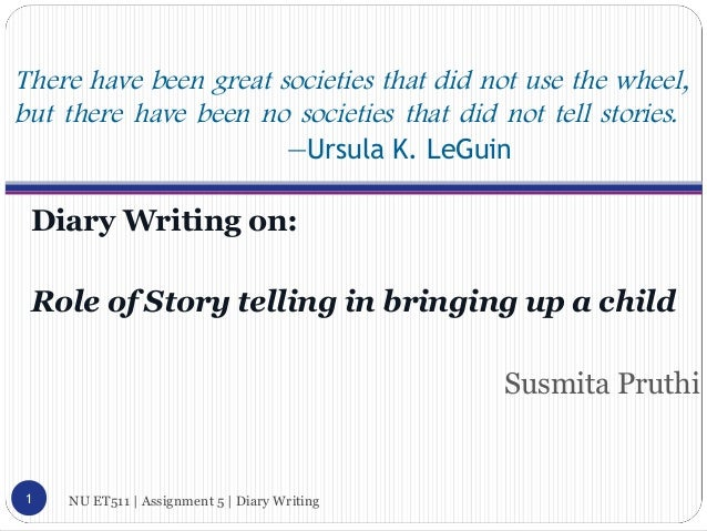 Diary Writing on Role of Story Telling in Learning