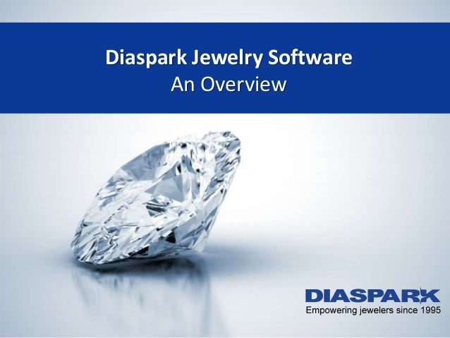 Diaspark Jewelry Software-Overview