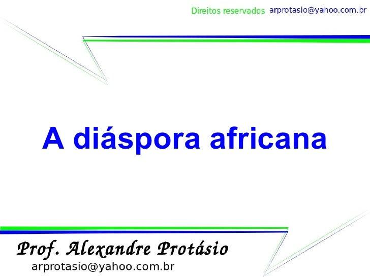 A diáspora africana